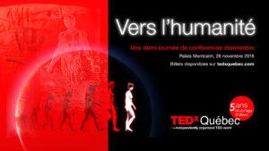 TEDxQuébec- Vers l'humanité!?